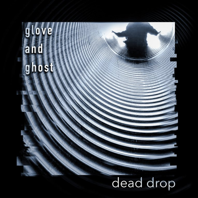 Glove and Ghost_Dead Drop